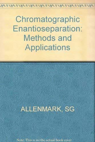 9780853129882: Chromatographic Enantioseparation: Methods and Applications