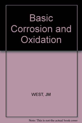 9780853129974: Basic Corrosion and Oxidation