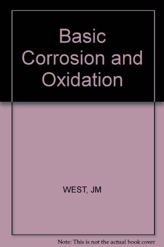 9780853129974: Basic Corrosion and Oxidation (Ellis Horwood series in corrosion and its prevention)