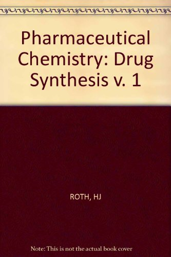 9780853129981: Pharmaceutical Chemistry: Drug Synthesis v. 1