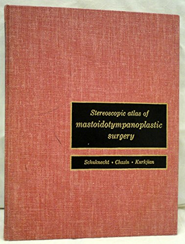 9780853131472: Stereoscopic Atlas of Mastoidotympanoplastic Surgery