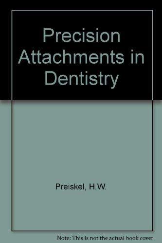 9780853138020: Precision Attachments in Dentistry