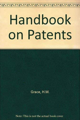 A Handbook on Patents: Grace, Herbert Willoughby