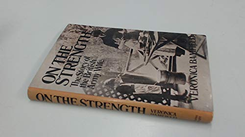 9780853142317: On the Strength: Story of the British Army Wife