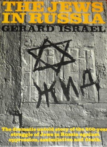 The Jews in Russia: Israel, Gerard