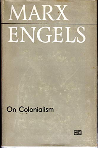 9780853151296: On Colonialism (Anthologies of Marx & Engels)