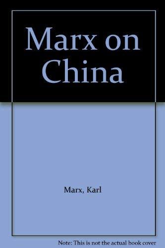 9780853151791: Marx on China