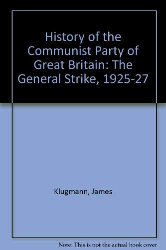 9780853151883: HISTORY OF THE COMMUNIST PARTY OF GREAT BRITAIN, VOL 1 (1919-1924)