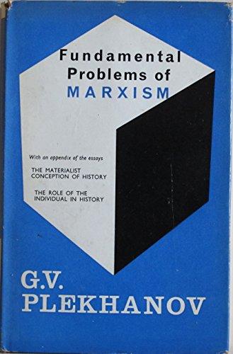 Fundamental Problems of Marxism: Plekhanov, G.V.