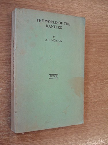 9780853152200: World of the Ranters: Religious Radicalism in the English Revolution