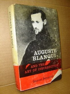 9780853152439: Auguste Blanqui and the Art of Insurrection