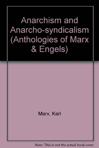 9780853152675: Anarchism and Anarcho-syndicalism (Anthologies of Marx & Engels)
