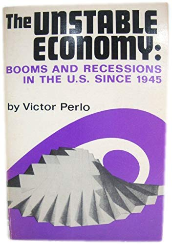 9780853152743: Unstable Economy: Booms and Recessions in the U.S. Since 1945