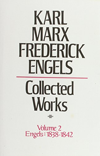 9780853152927: Collected Works of Karl Marx and Frederick Engels. Volume 2 Engels: 1838-1842: Engels, 1838-42 v. 2