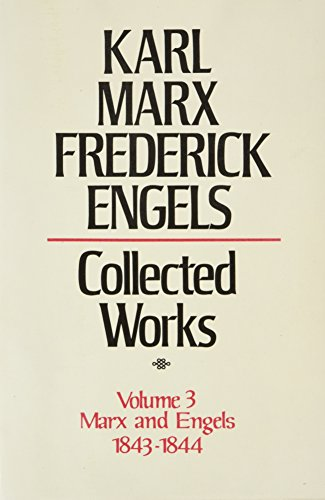 9780853152934: Collected Works: Marx, Engels, 1843-44 v. 3