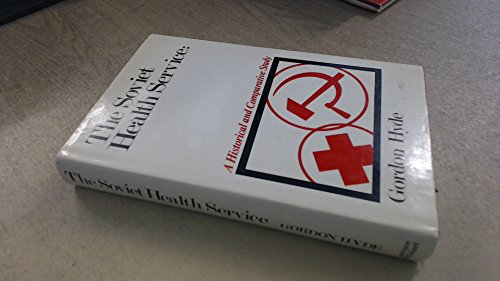 9780853152965: Soviet Health Service: A Historical and Comparative Study