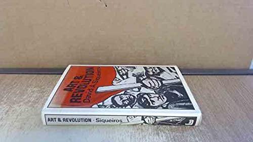 Art and Revolution: Siqueiros, David Alfaro