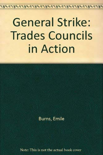 9780853153368: General Strike: Trades Councils in Action