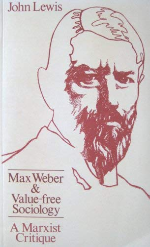 9780853153405: Max Weber and Value-free Sociology