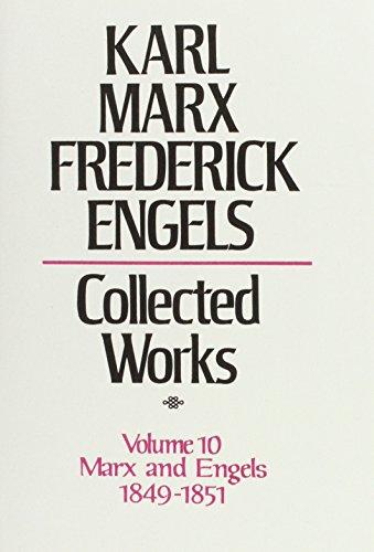 Collected Works: v. 10 (Hardback): Karl Marx, Friedrich Engels