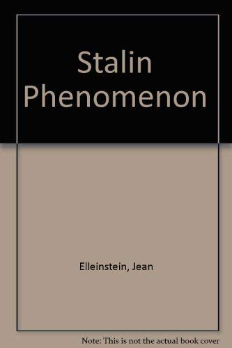 Stalin Phenomenon: Elleinstein, Jean