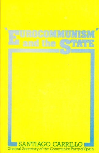 9780853154082: Eurocommunism and the State