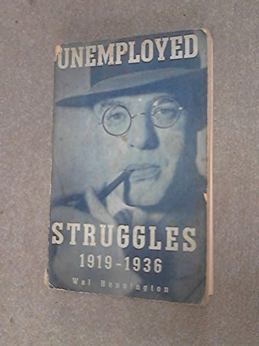 9780853154099: Unemployed Struggles, 1919-36