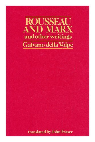 9780853154105: Rousseau and Marx and Other Writings