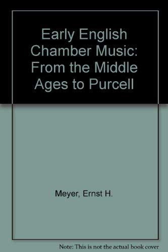9780853154112: Early English Chamber Music: From the Middle Ages to Purcell