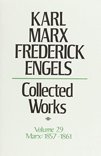 Collected Works: 1857-1861 v. 29 (Hardback): Karl Marx, Friedrich Engels