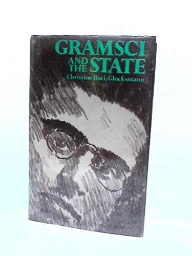 9780853154839: Gramsci and the State
