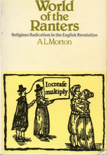 9780853154976: World of Ranters: Religious Radicalism in the English Revolution