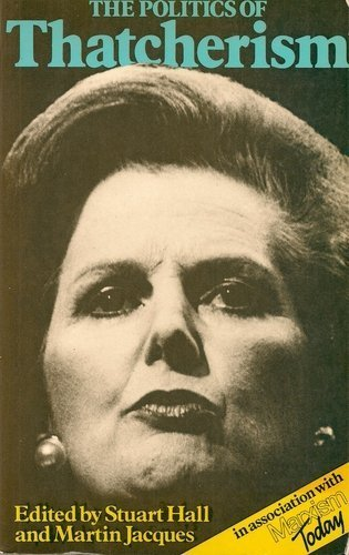 9780853155355: The Politics of Thatcherism