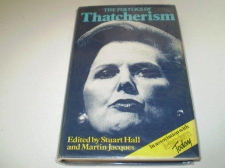 9780853155539: The Politics of Thatcherism