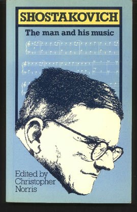 9780853155850: Shostakovich: The Man and His Music