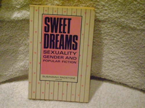 9780853156727: Sweet Dreams: Sexuality, Gender and Popular Fiction
