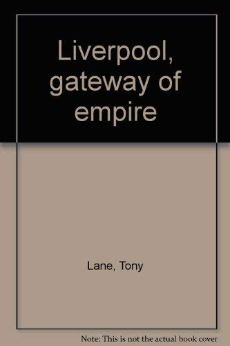9780853156871: Liverpool: Gateway of Empire