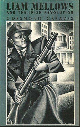9780853156888: Liam Mellows and the Irish Revolution