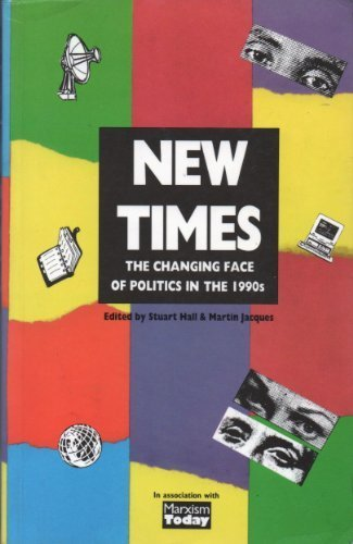9780853157038: New Times: Changing Face of Politics in the 1990's