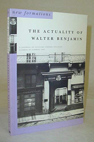 The Actuality of Walter Benjamin: Marcus, Laura and