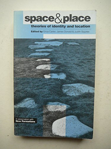 9780853157755: Space and Place: Theories of Identity and Location