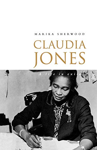 9780853158820: Claudia Jones: A Life in Exile