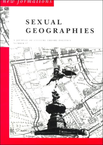 9780853158967: Sexual Geographies (New Formations)