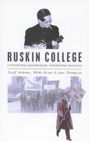 9780853158998: Ruskin College: Contesting Knowledge, Dissenting Politics