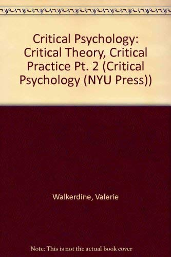 Critical Theory, Critical Practice Volume 2