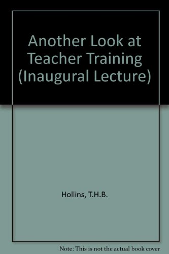 9780853160076: Another Look at Teacher Training