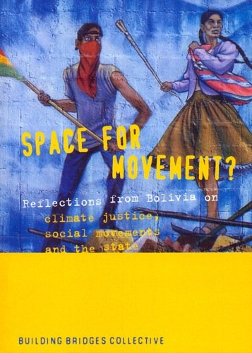9780853162940: Space For Movement?: Reflections from Bolivia on Climate Justice, Social Movements and the State