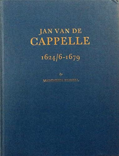 Jan van de Cappelle, 1624/6-1679 [signed and: Russell, Margarita