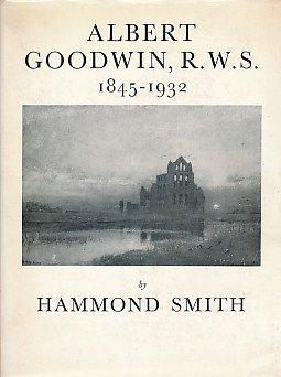 9780853170471: Albert Goodwin, 1845-1932