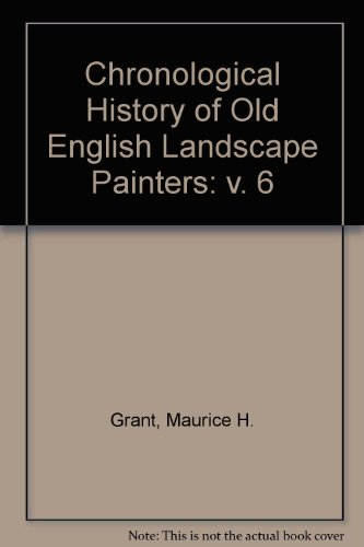9780853176305: Chronological History of Old English Landscape Painters: v. 6